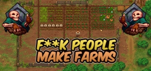 S10 362 F#@! People - Make Farms